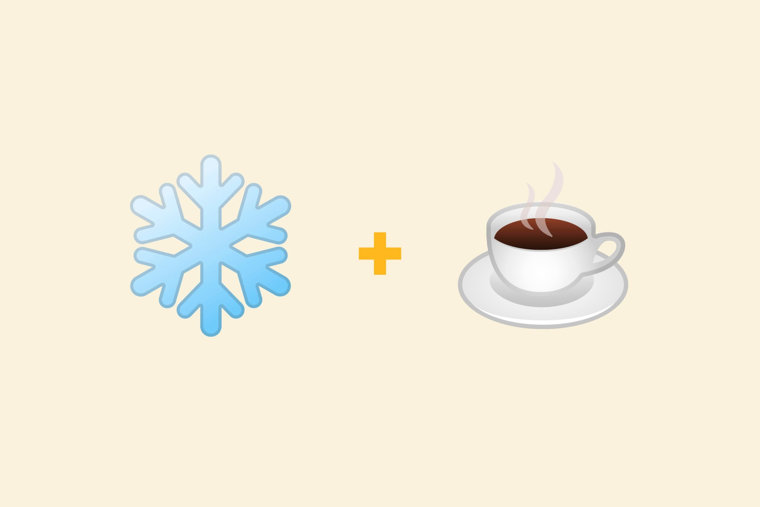 Snowflake emoji + teacup emoji