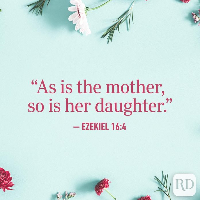 """As is the mother, so is her daughter."""