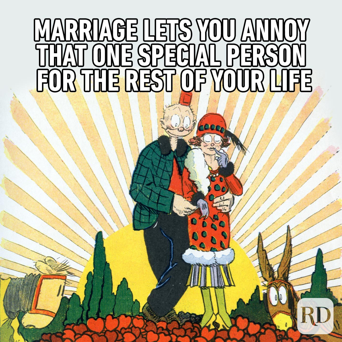 Illustration of two people on a field of hearts. Meme text: Marriage lets you annoy that one special person for the rest of your life
