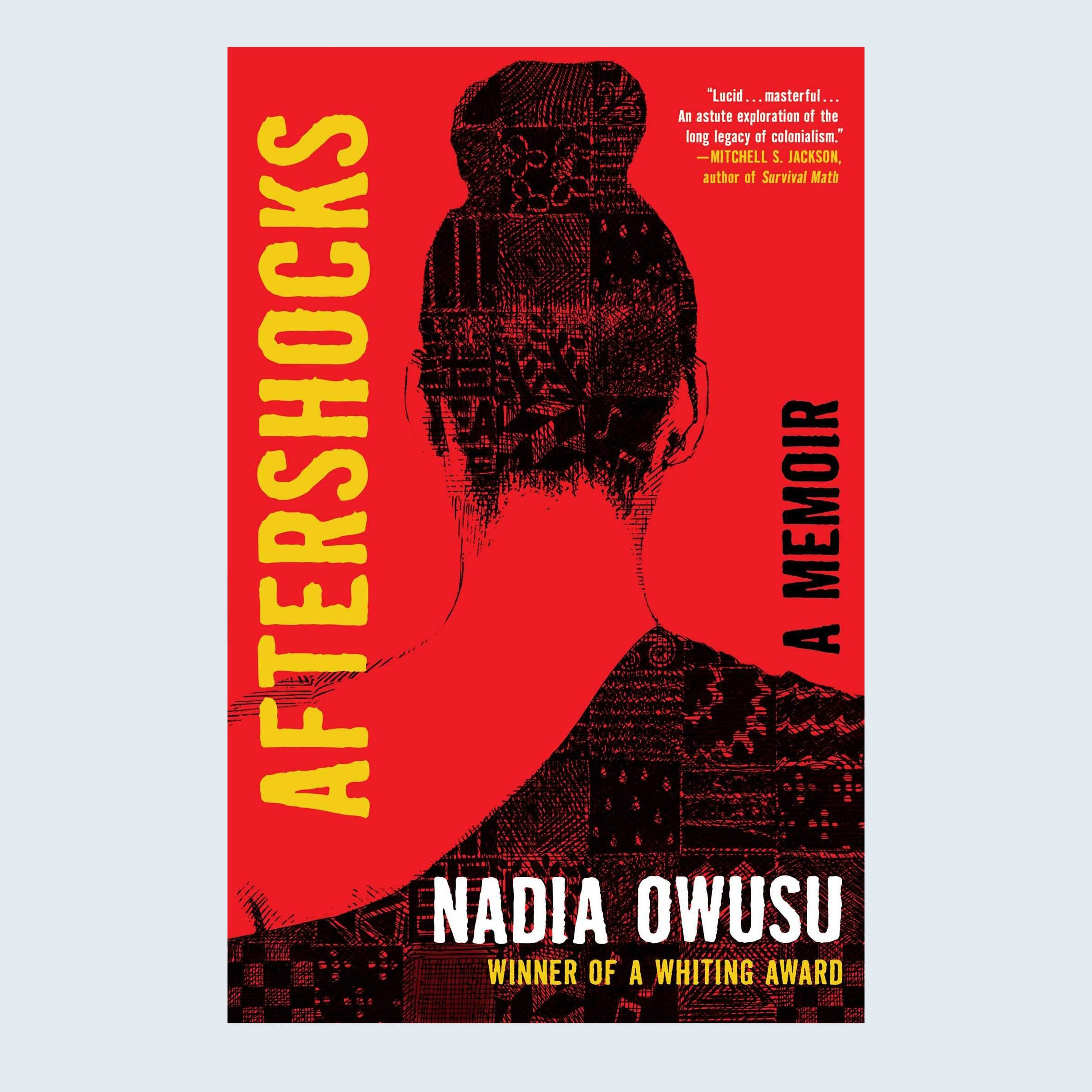 Aftershocks: A Memoir by Nadia Owusu