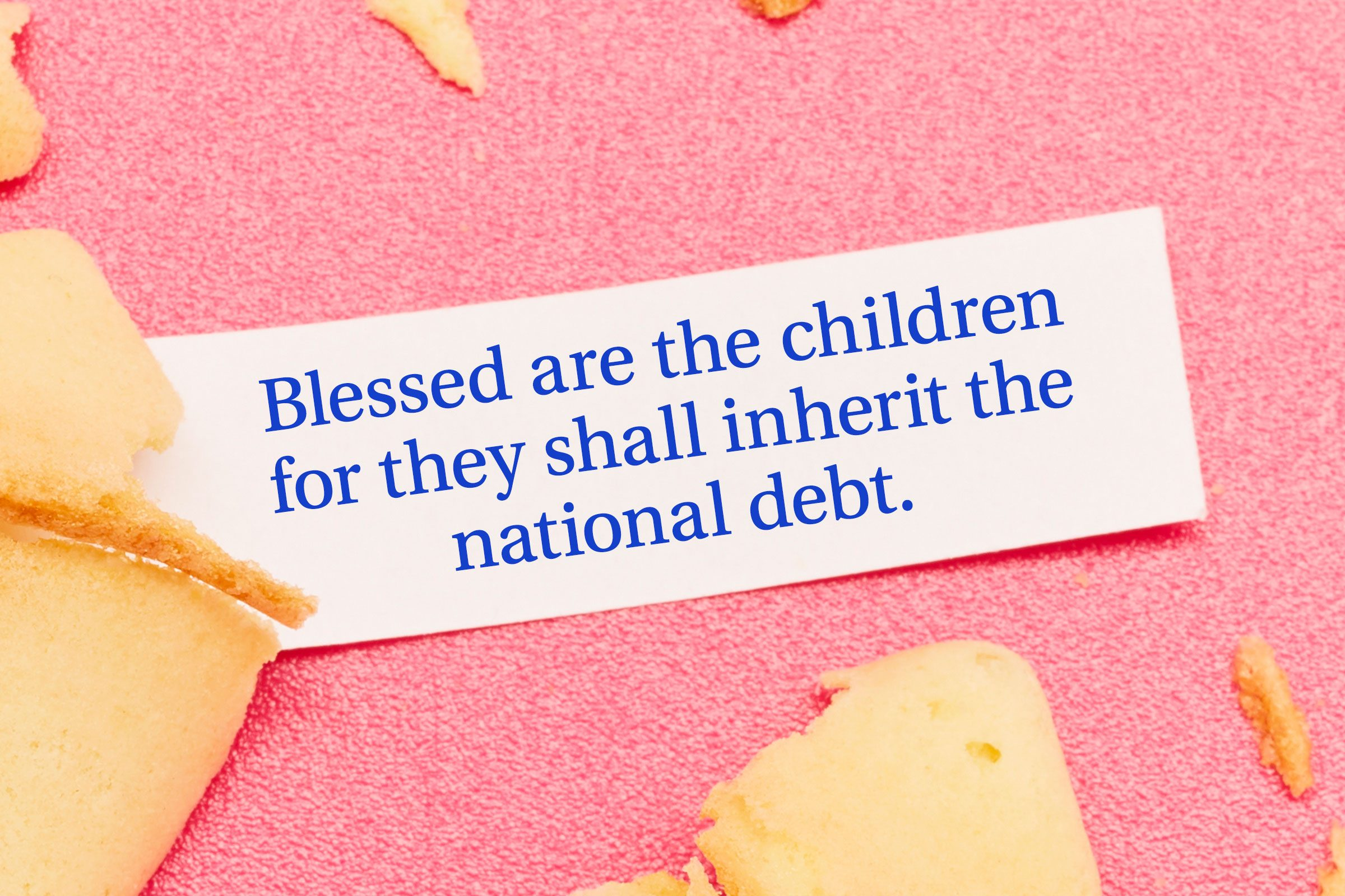 For image: Blessed are the children for they shall inherit the national debt.
