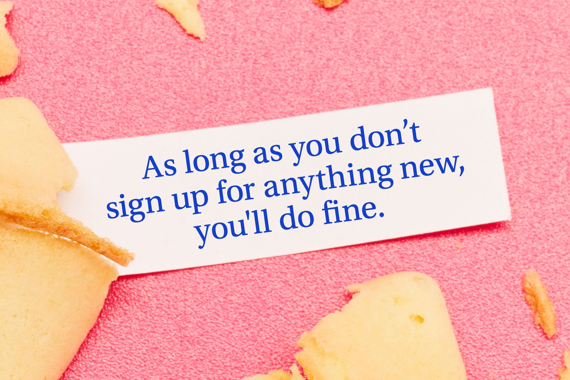 For image: As long as you don't sign up for anything new, you'll do fine.