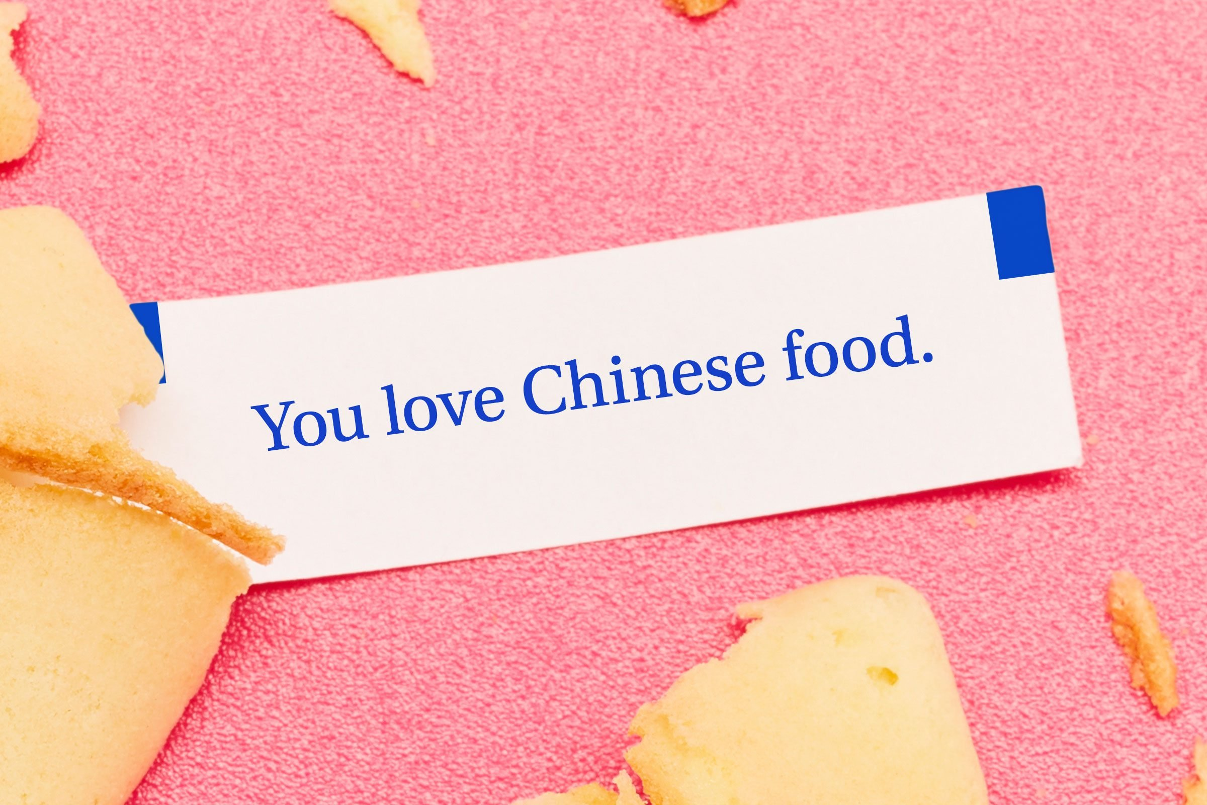 For image: You love Chinese food.