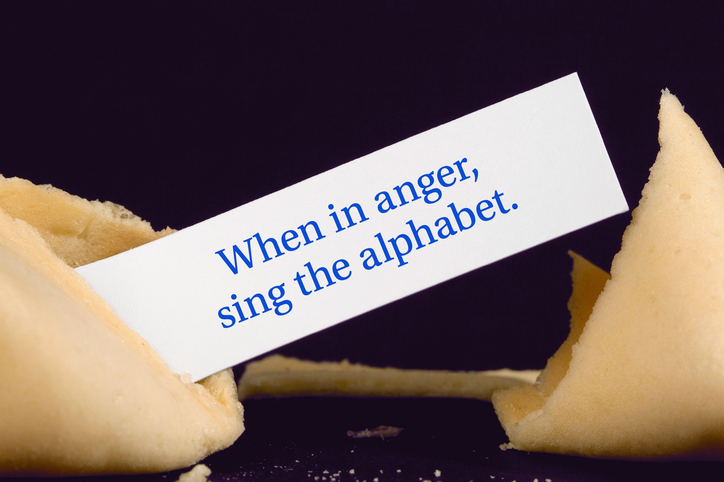 For image: When in anger, sing the alphabet.