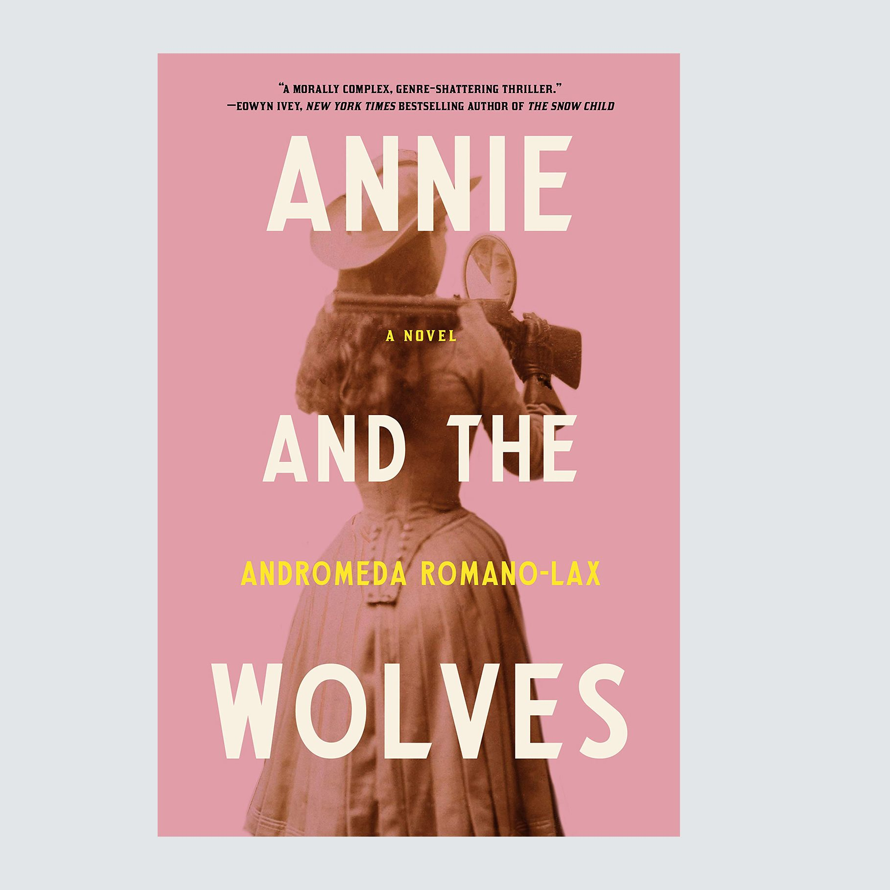 Annie and the Wolves by Andromeda Romano-Lax