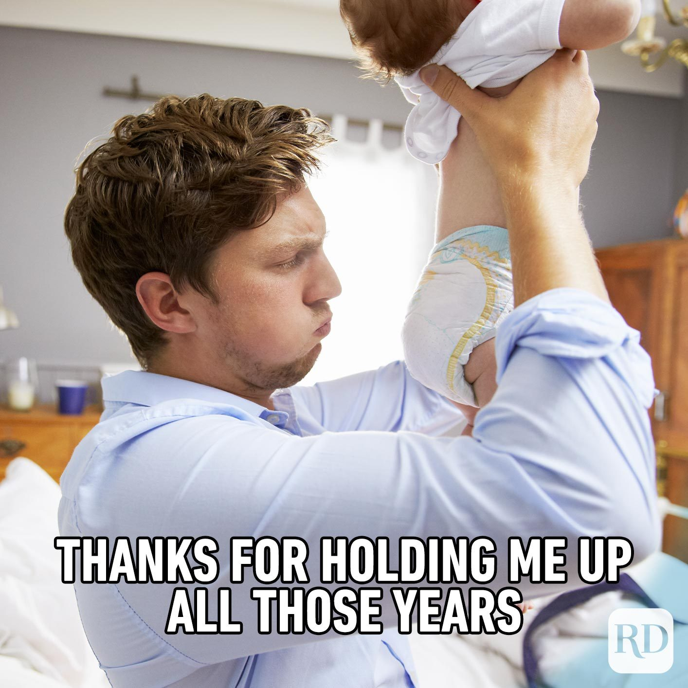 Father sniffing dirty diaper. Meme text: Thanks for holding me up all those years