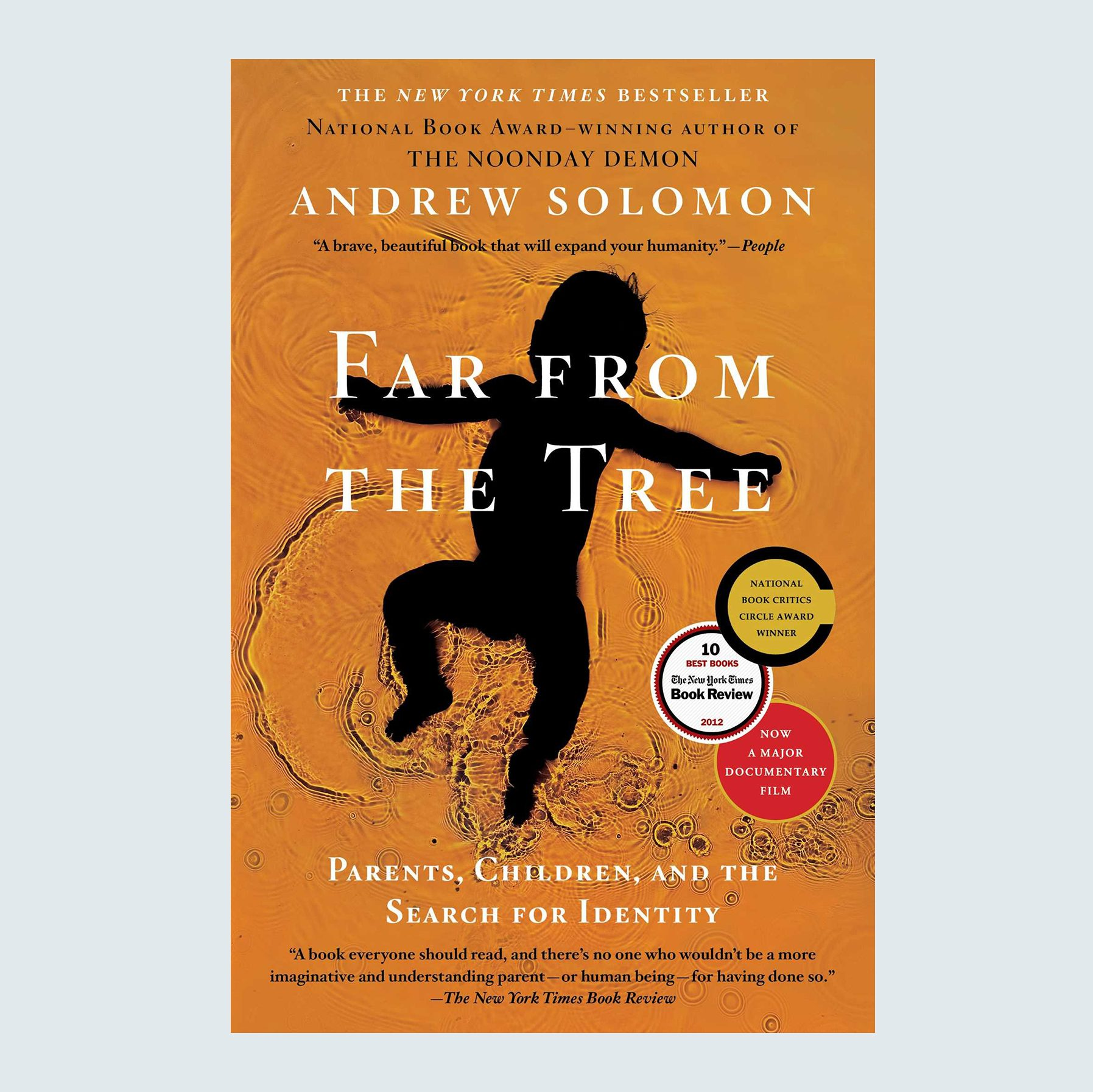Far from the Tree: Parents, Children, and the Search for Identity by Andrew Solomon
