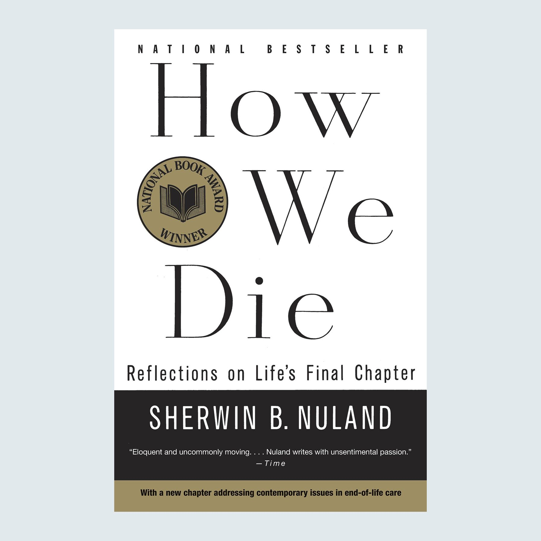How We Die: Reflections on Life's Final Chapter by Sherwin B. Nuland