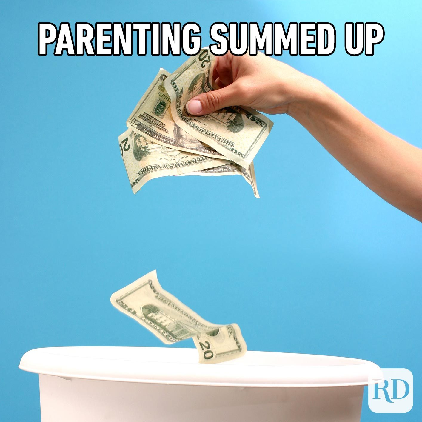 Throwing money in garbage. MEME TEXT: Parenting summed up
