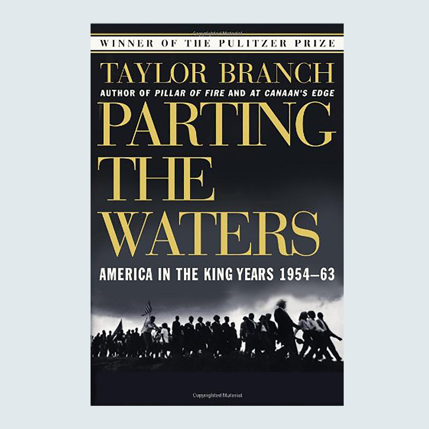 Parting the Waters: America in the King Years, 1954–63 by Taylor Branch