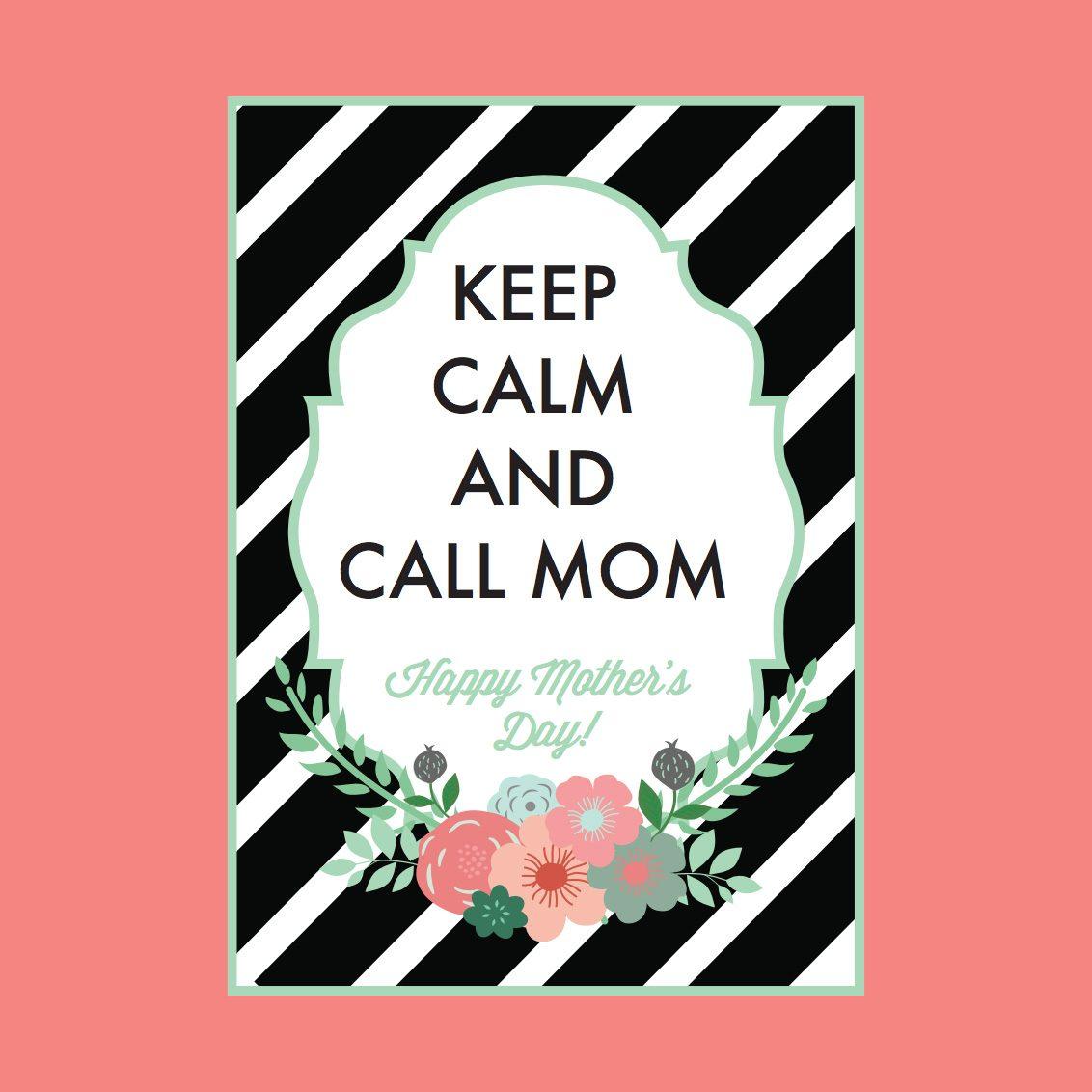 keep calm and call mom card