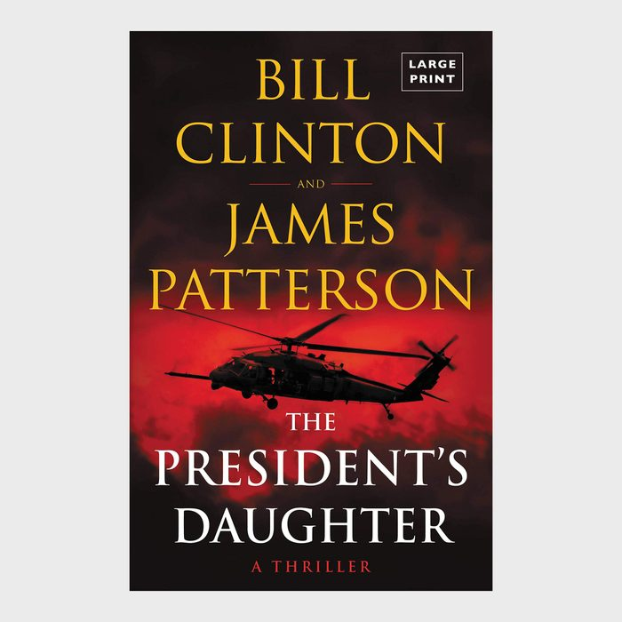 The President's Daughter by Bill Clinton and James Patterson