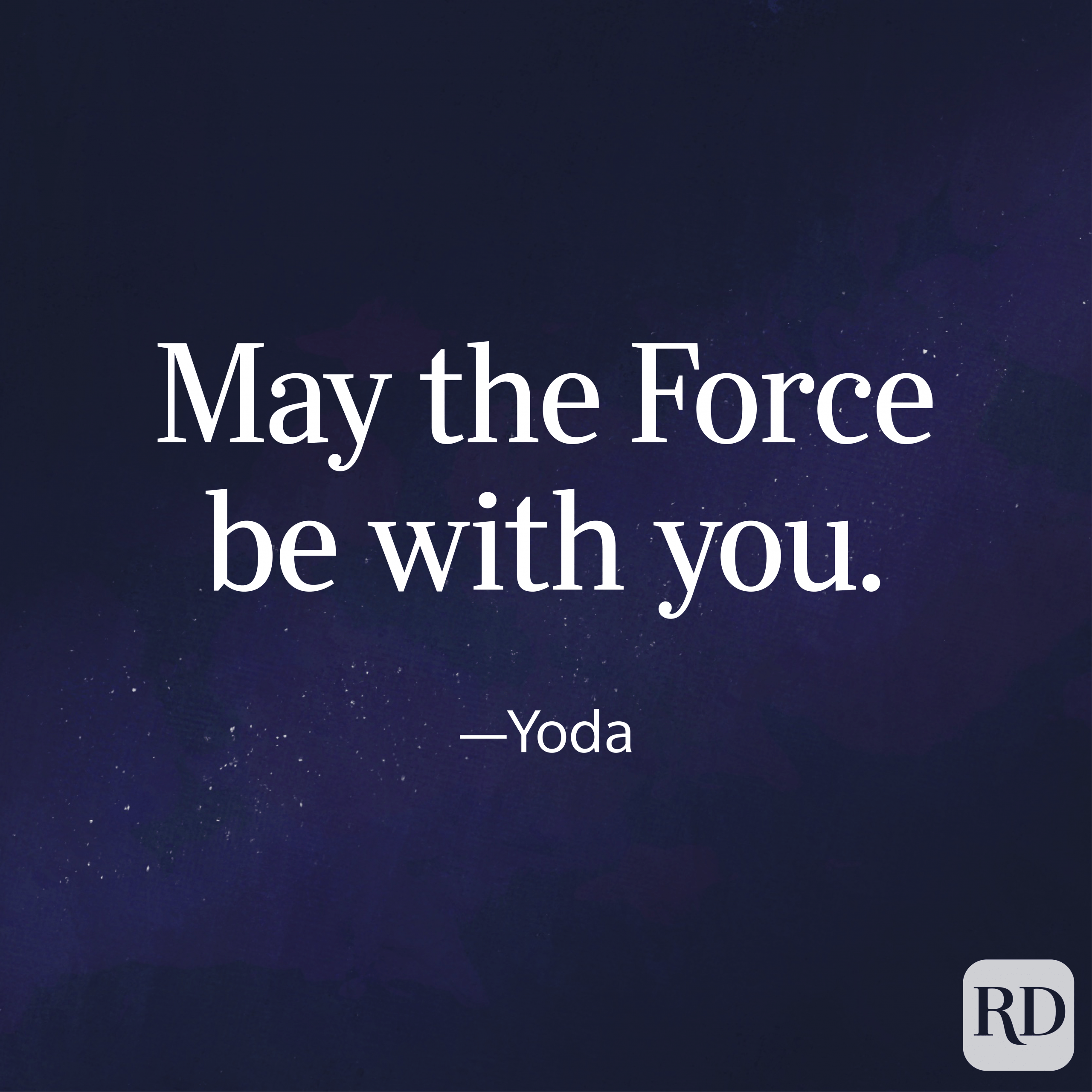 """May the force be with you."" Yoda quote on a galaxy background"
