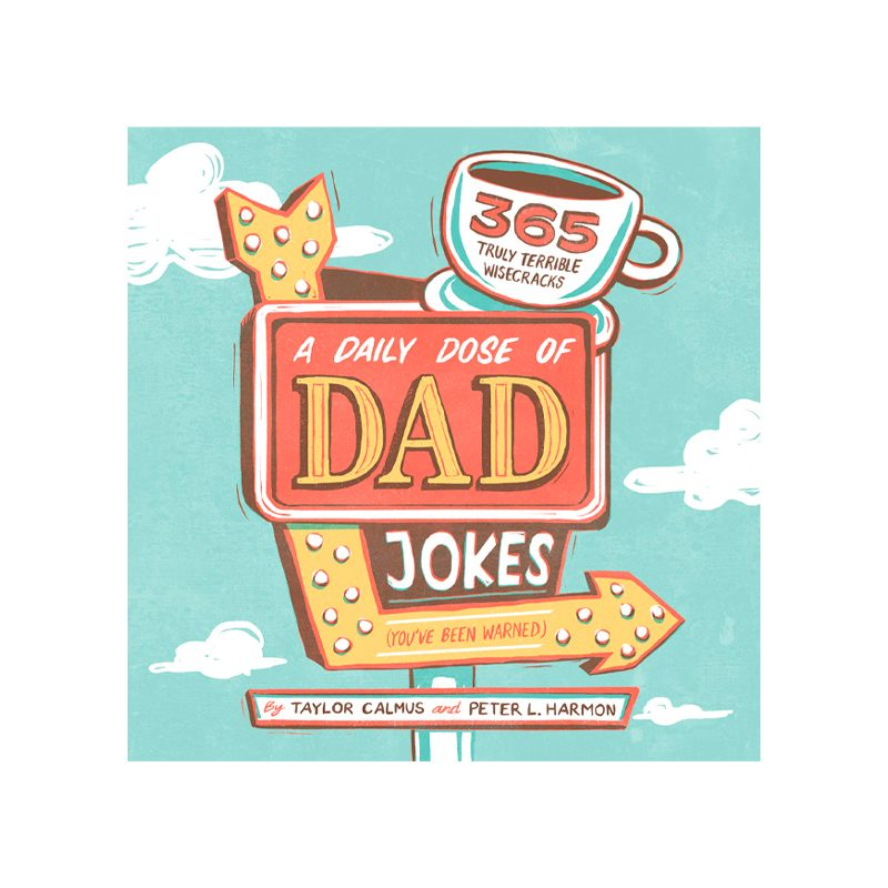 A Daily Dose Of Dad Jokes