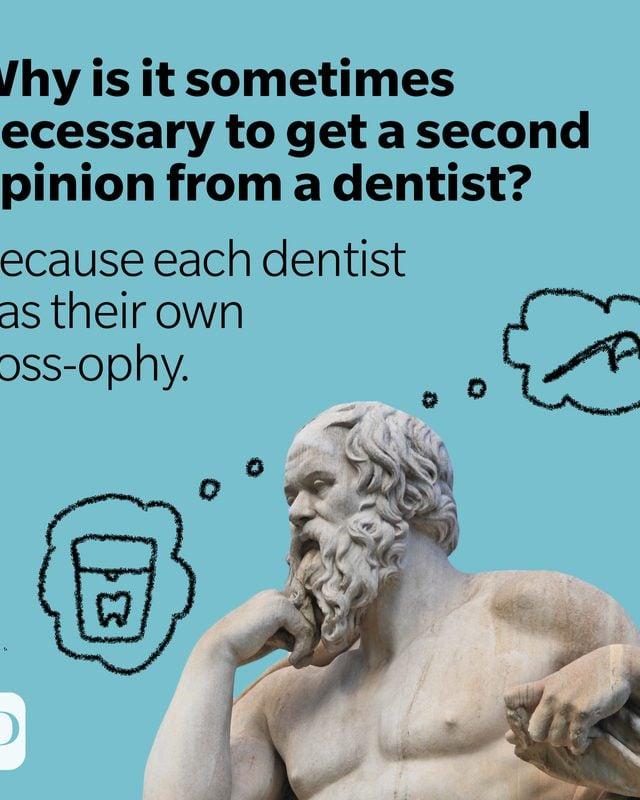 "Dentist pun: a philosopher ponders dentist ""floss""-ophies"