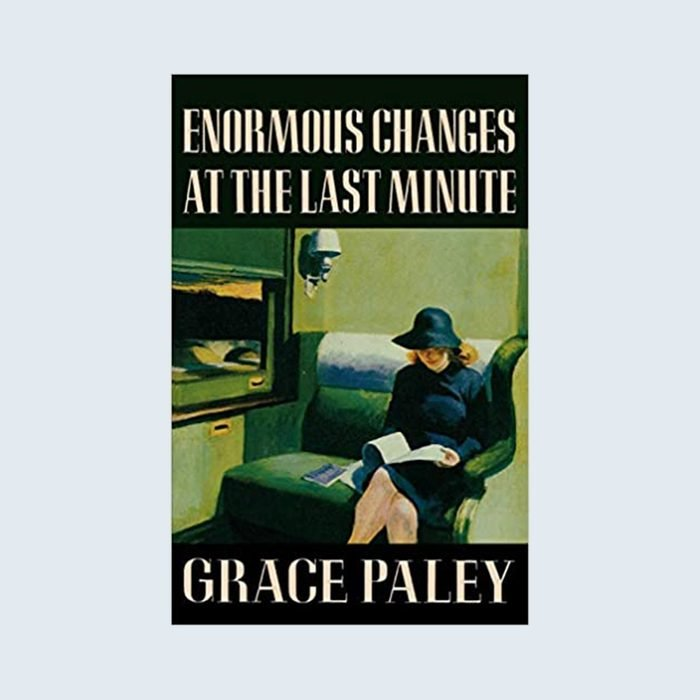 Enormous Changes at the Last Minute by Grace Paley cover