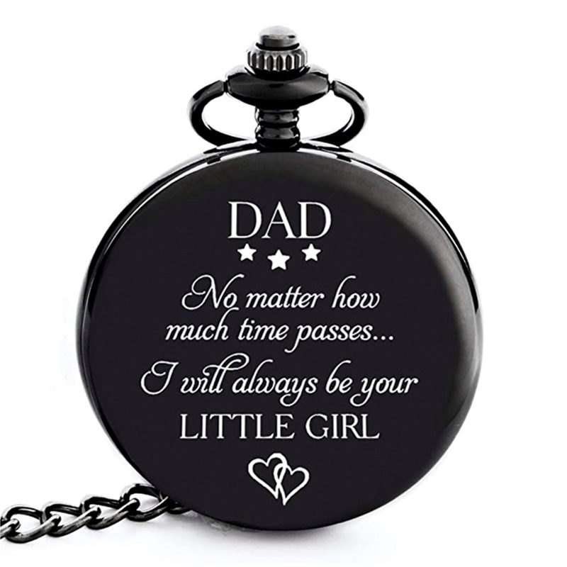 I Will Always Be Your Little Girl Pocket Watch