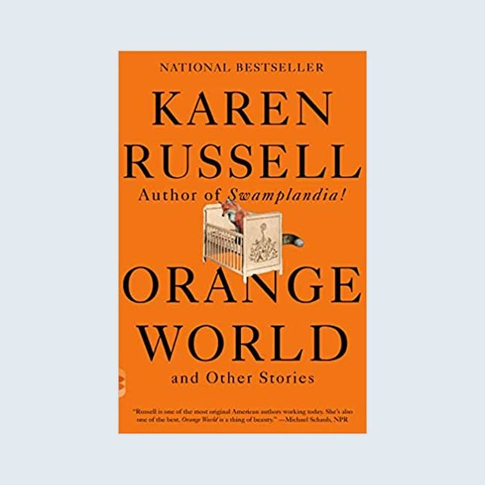 Orange World and Other Stories by Karen Russell cover