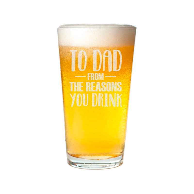 Veracco To Dad From The Reasons You Drink Glass