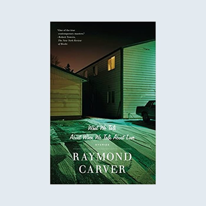 What We Talk About When We Talk About Love by Raymond Carver cover