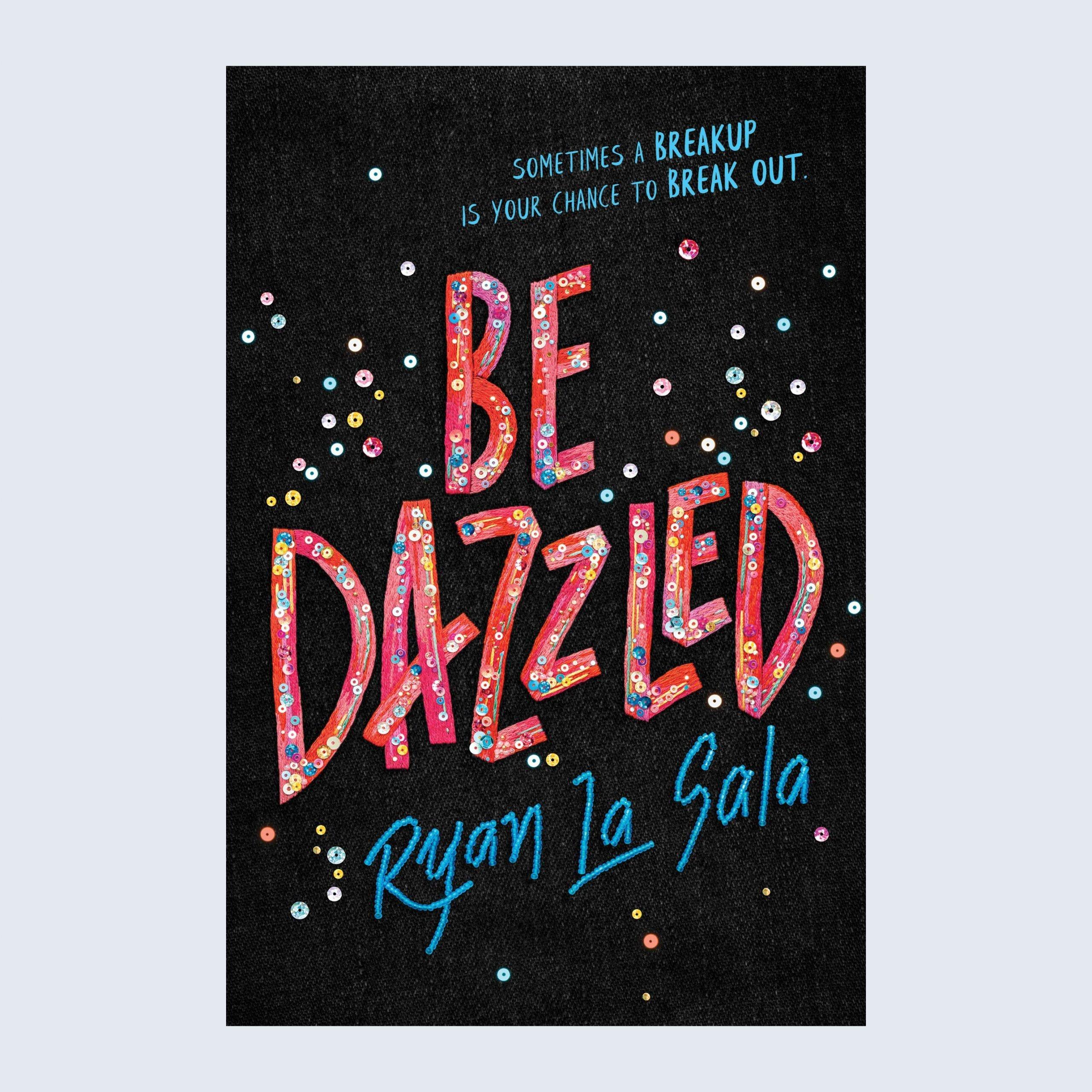 BeDazzled by Ryan La Sala
