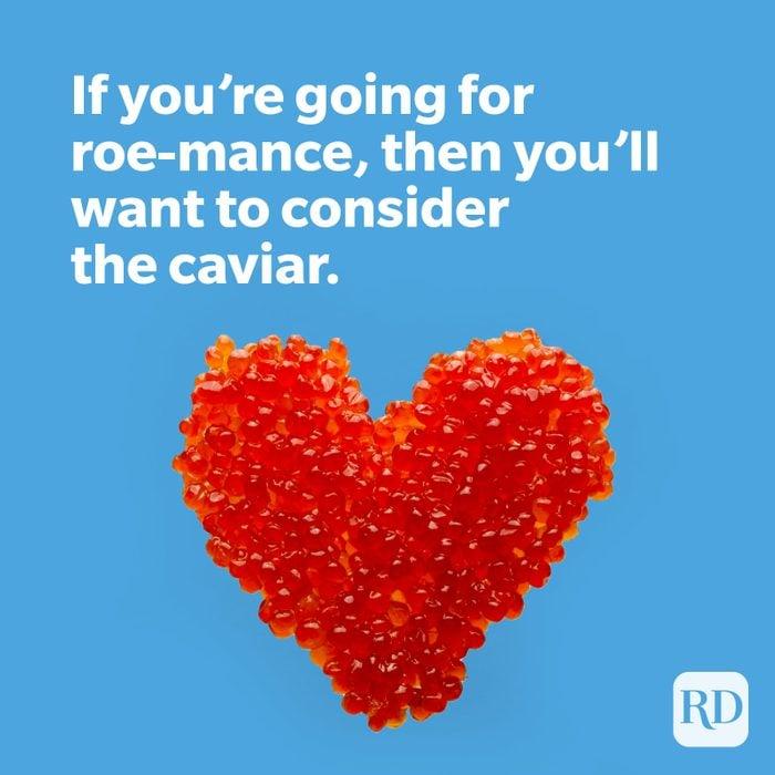 Roe shaped into a heart with roe-lance joke