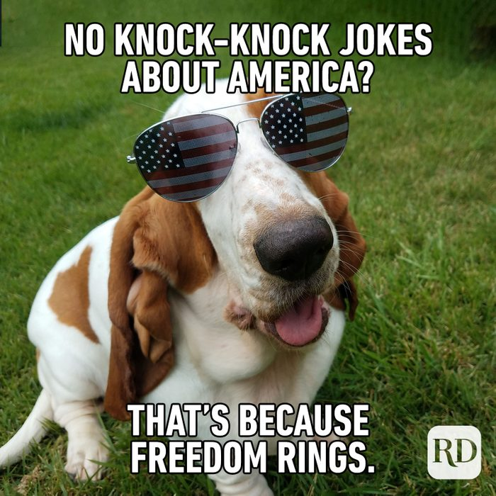 Meme text: No knock-knock jokes about America? That's because freedom rings.