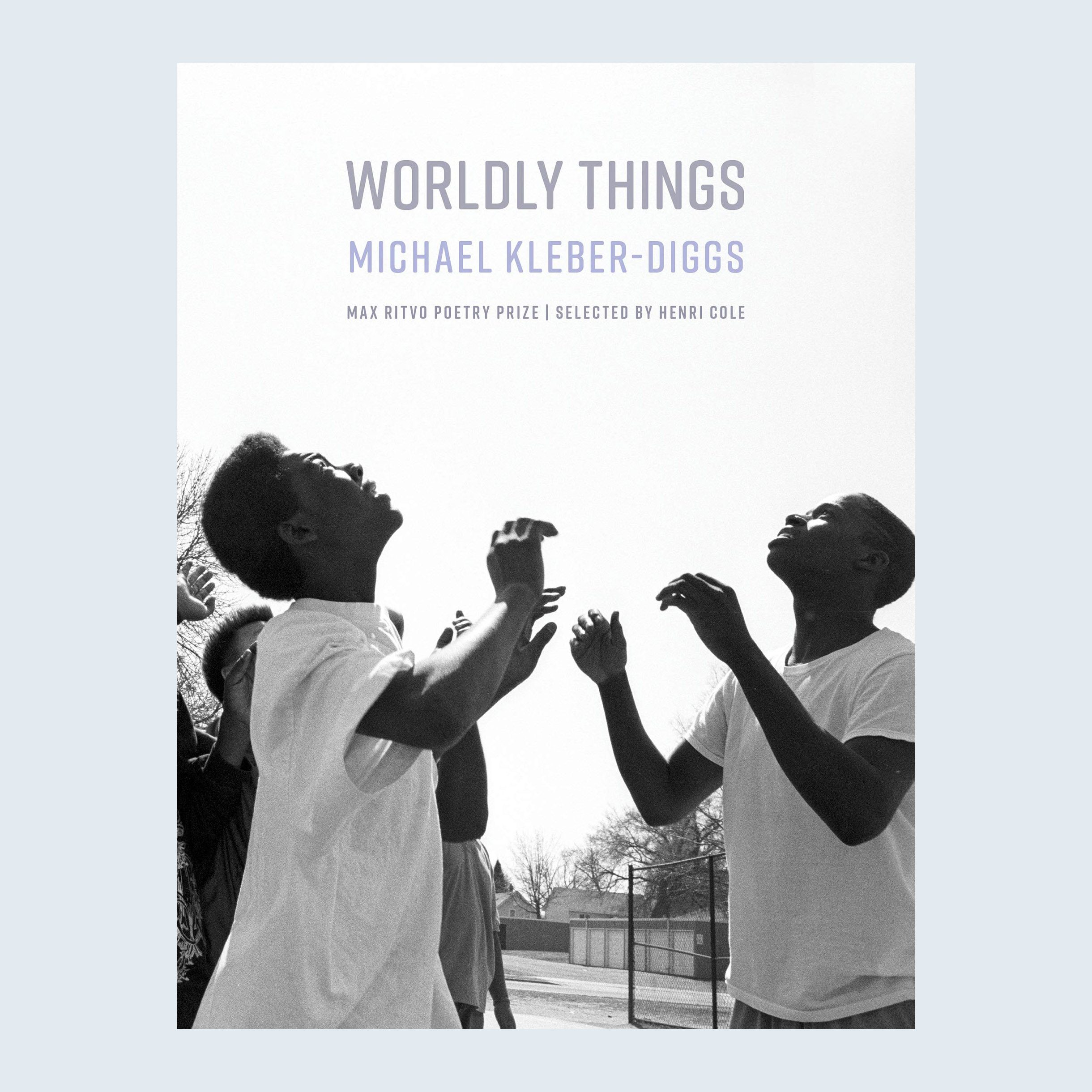 Wordly Things by Michael Kleber-Diggs