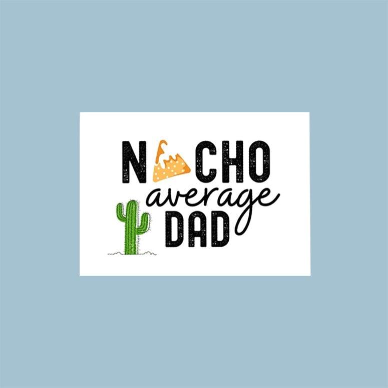 Nacho average dad