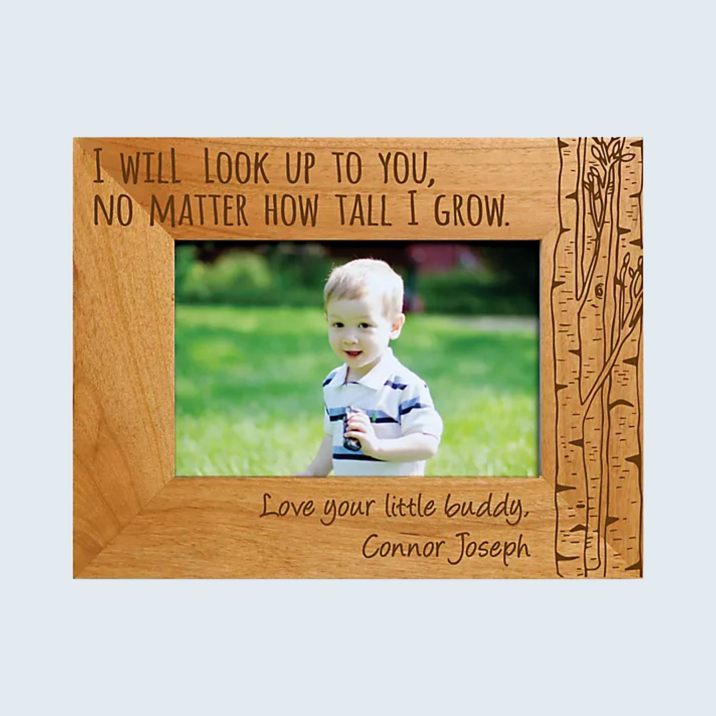 """""""I Will Look Up to You"""" Picture Frame"""