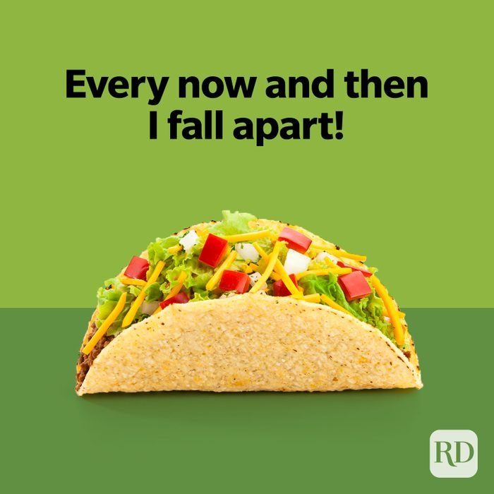 Taco Puns Every Now And Then I Fall Apart