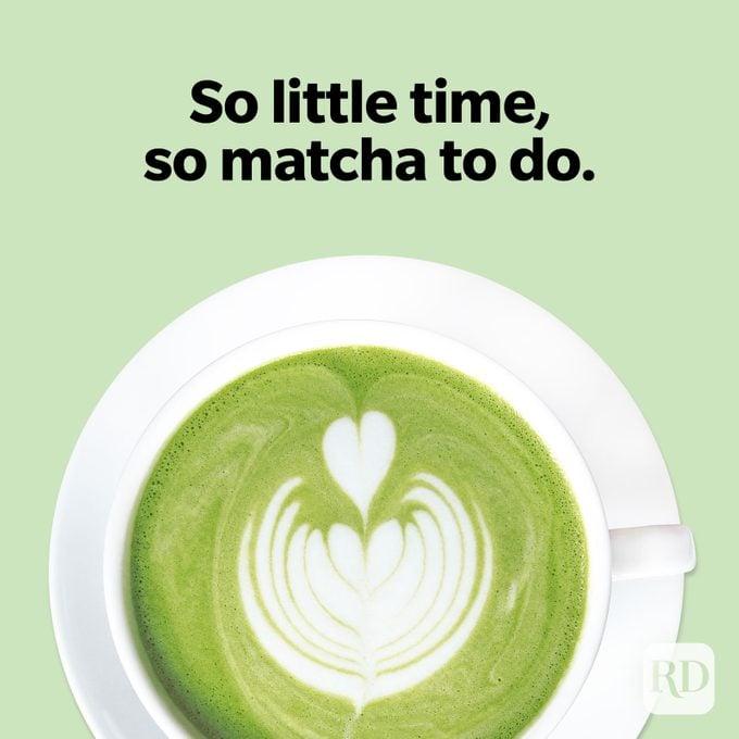 Tea Puns So Matcha To Do