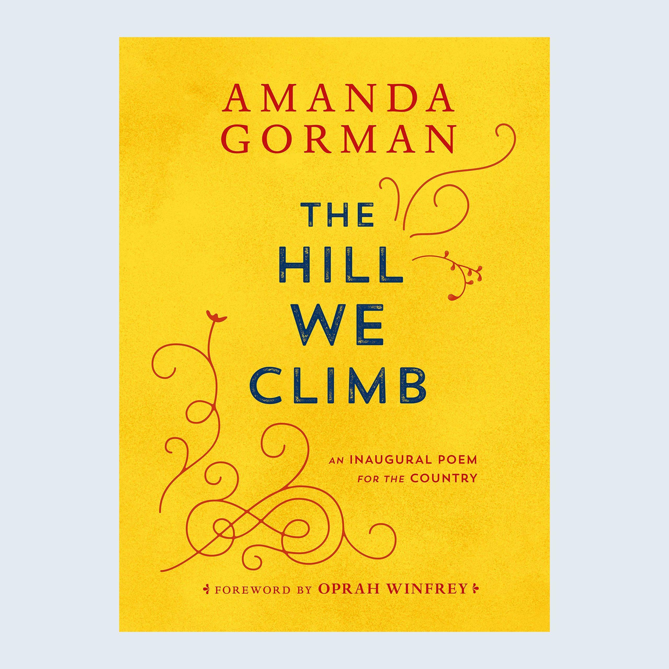 Amanda Gorman's The Hill We Climb