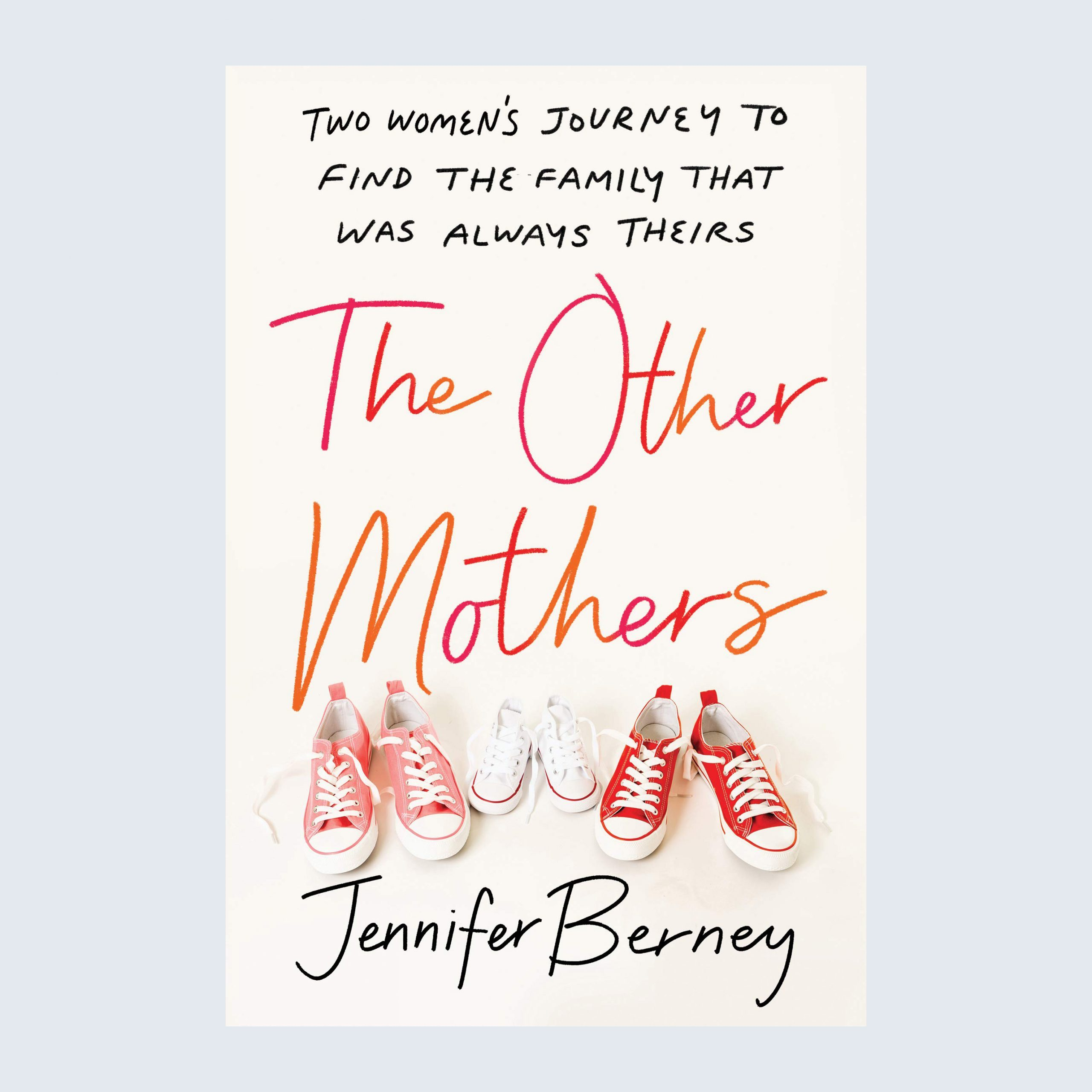 The Other Mothers by Jennifer Berney