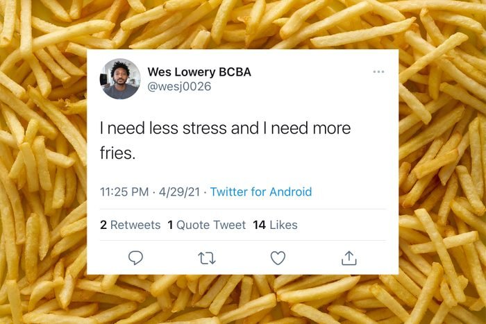 relatable funny tweet on french fries background