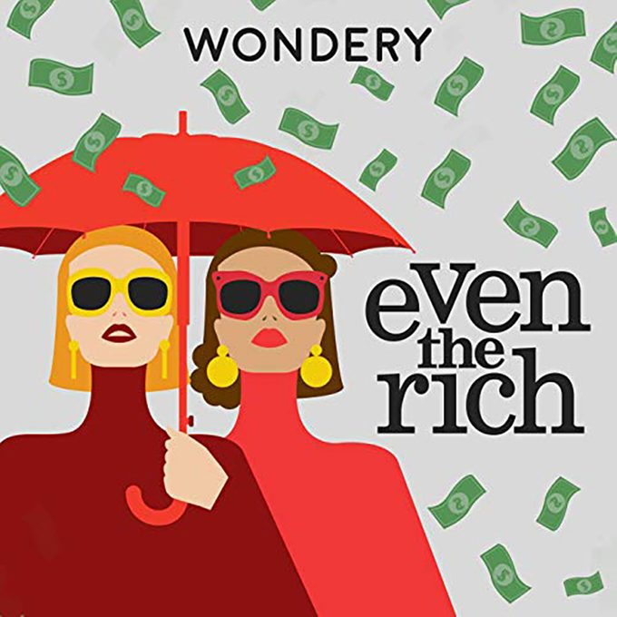Even The Rich Podcast
