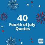 40 4th of July Quotes to Help You Celebrate Independence Day