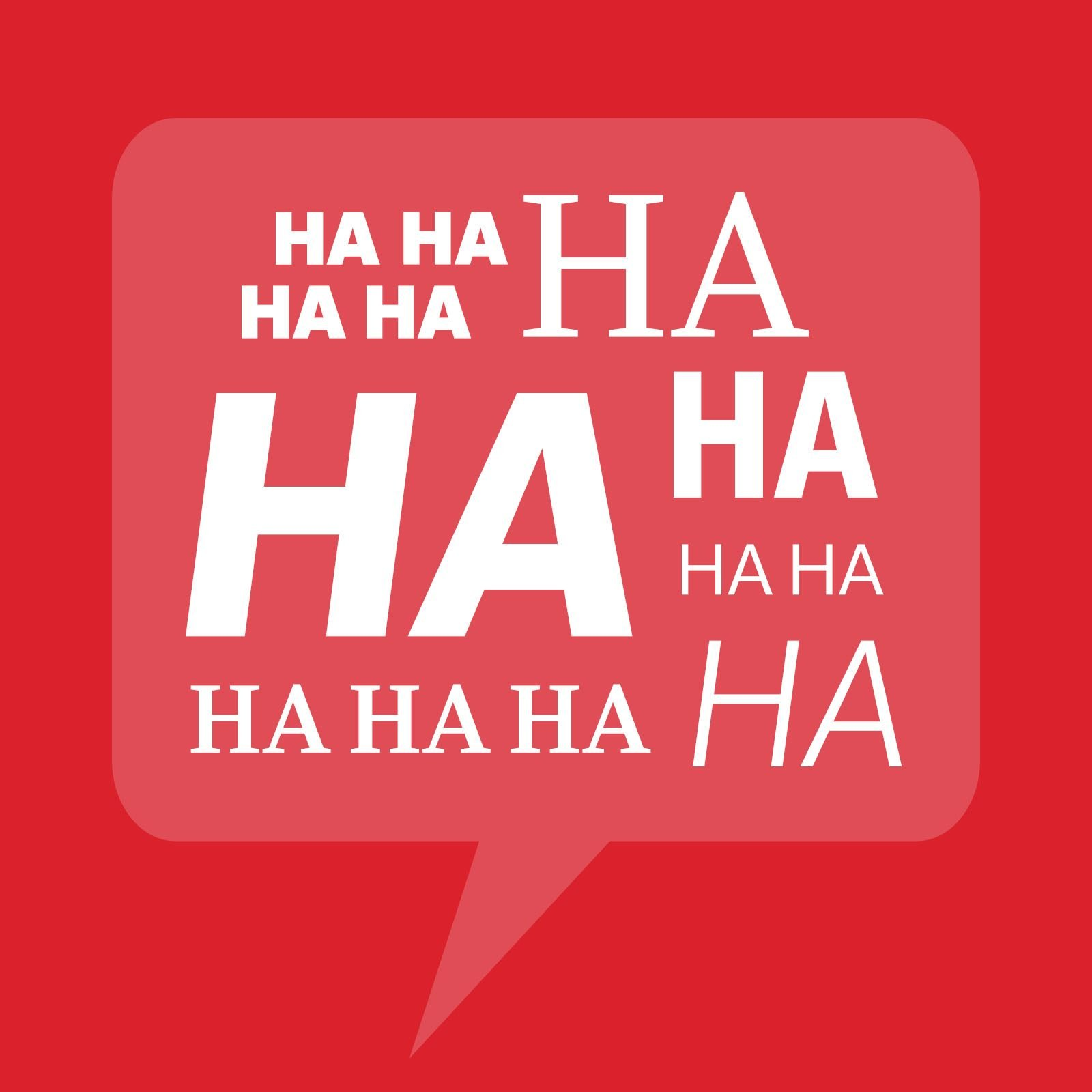 """Speech bubble with """"ha""""s on red"""
