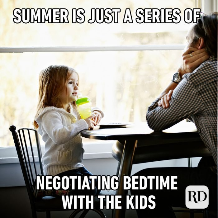 Meme text: Summer is just a series of negotiating bedtime with the kids