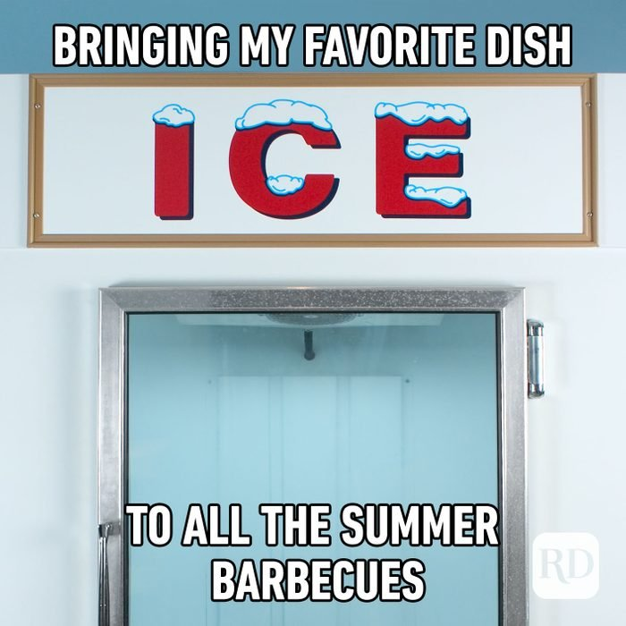 Meme text: Bringing my favorite dish to all the summer barbecues