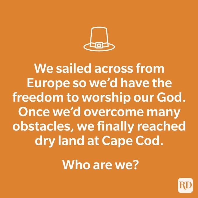 We sailed across from Europe so we'd have the freedom to worship our God. Once we'd overcome many obstacles, we finally reached dry land at Cape Cod. Who are we?