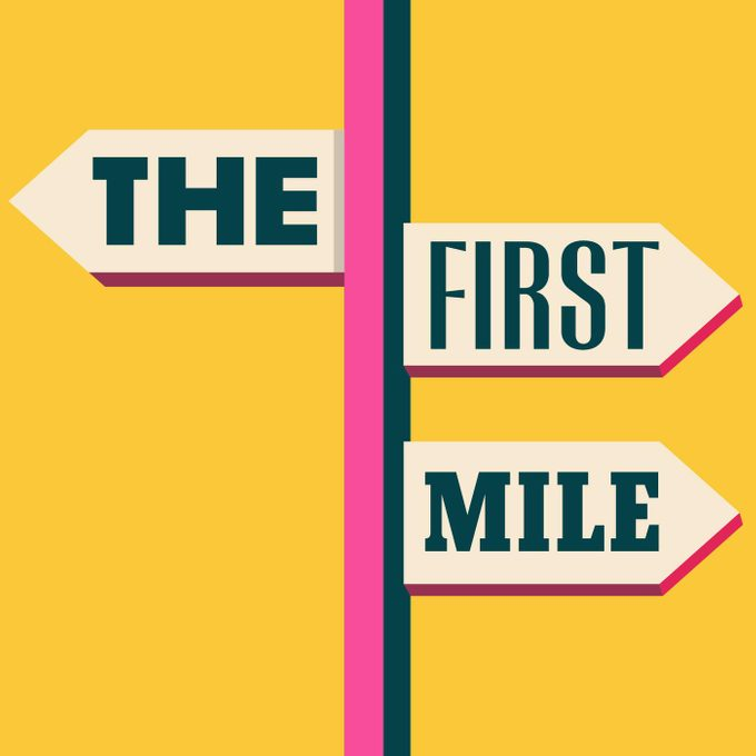 The First Mile Podcast