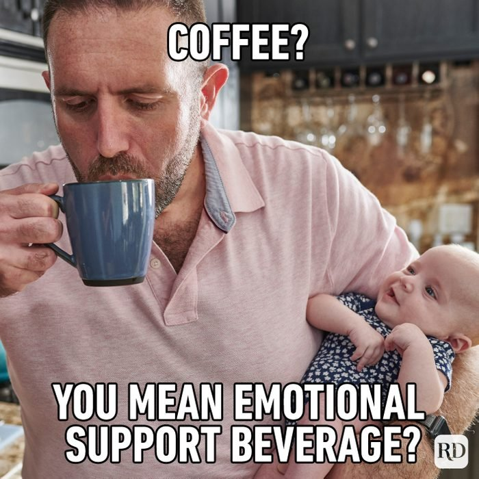 Coffee? You Mean Emotional Support Beverage?