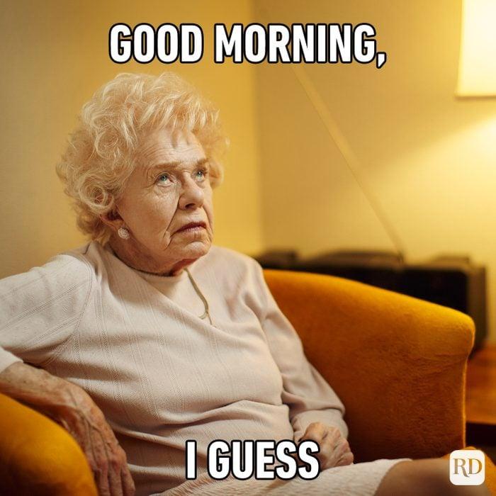 Good Morning, I Guess