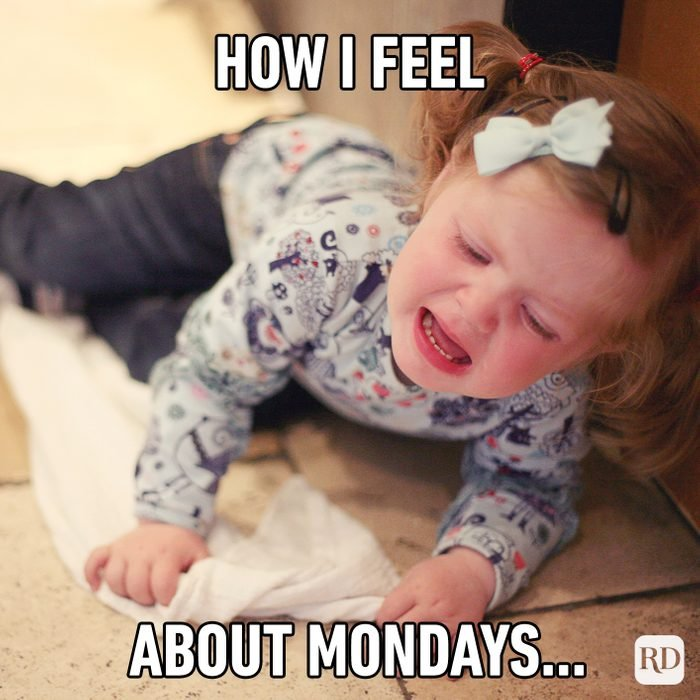 How I Feel About Monday's…