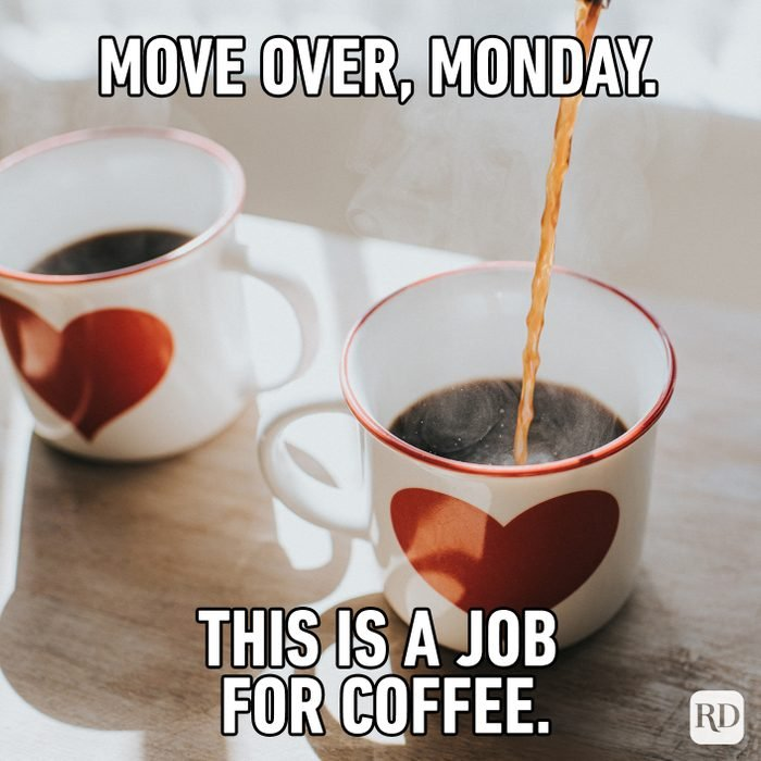 Move Over, Monday. This Is A Job For Coffee.