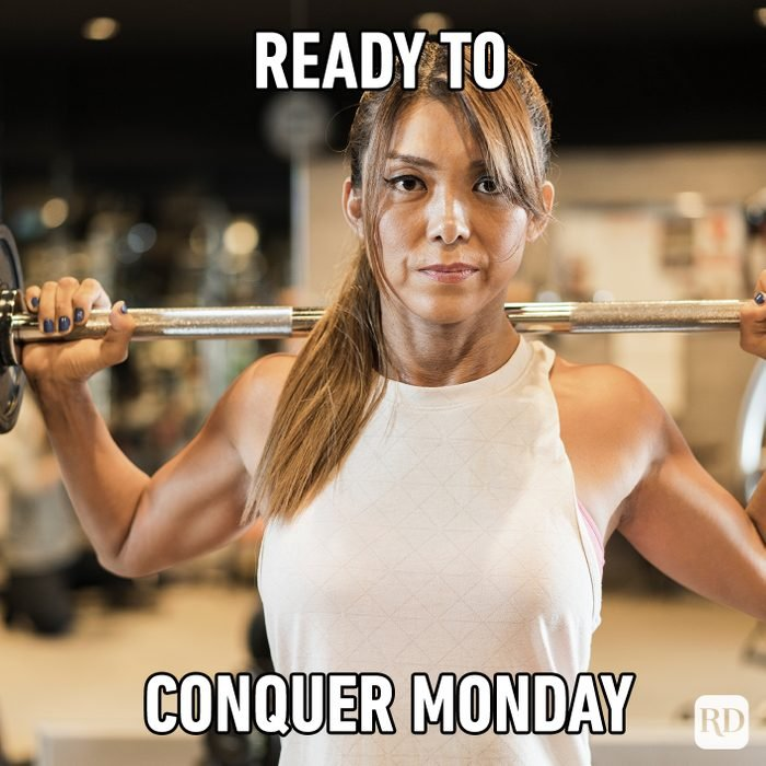 Ready To Conquer Monday