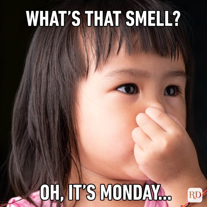 What's That Smell? Oh, It's Monday…