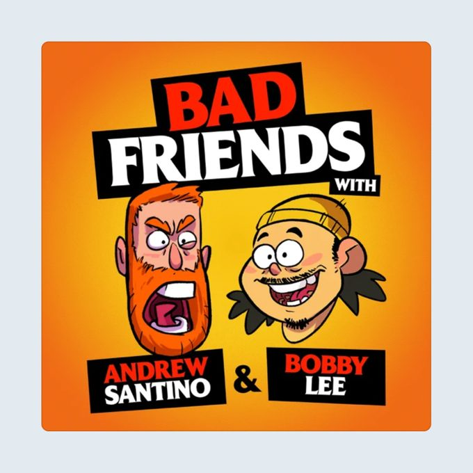 Bad Friends Podcast