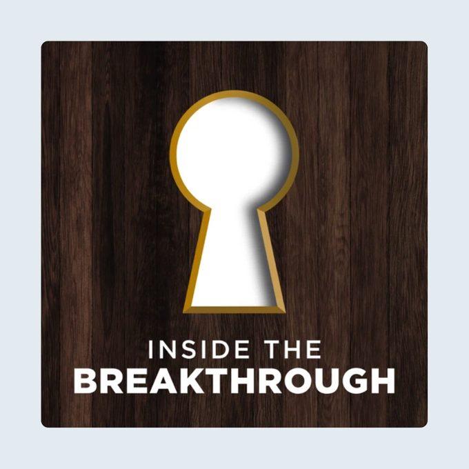 Inside The Breakthrough Podcast
